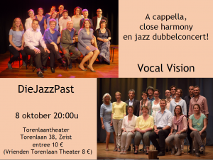 Dubbelconcert Vocal Vision DieJazzPast